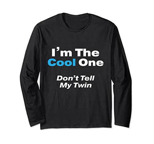 Ich bin der Cool One. Don't Tell My Twin Zitat Wortspiel Langarmshirt