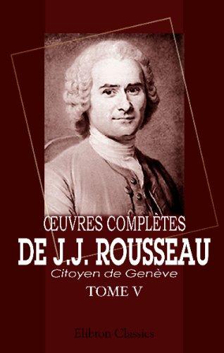ŒOuvres complètes de J.J. Rousseau, citoyen de Genève: Tome V. Nouvelle Héloïse. Tome 3