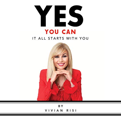 Yes You Can: It All Starts with You audiobook cover art