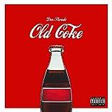 Old Coke [Explicit]