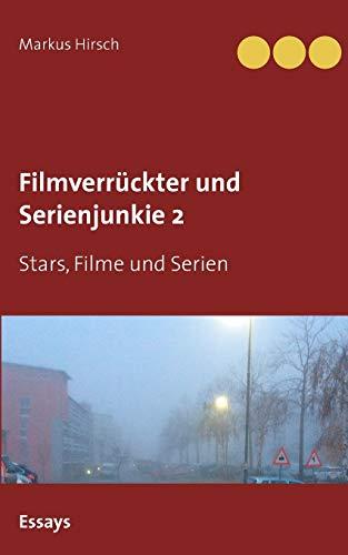 Filmverrückter und Serienjunkie 2: Stars, Filme und Serien