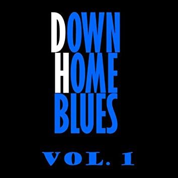 Downhome Blues, Vol. 1