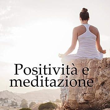 Positività e meditazione - 15 Suoni new age al giorno per cambiare la vita, Meditazione guidata, Rilassamento profondo e completo, Respirazione con musica relax