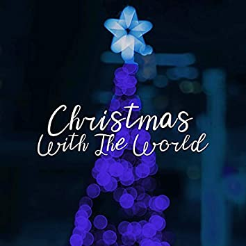 Christmas With the World