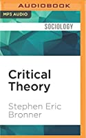 Critical Theory (Very Short Introductions)
