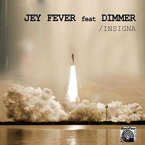 Jey Fever & Dimmer