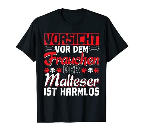 Malteser Hund | Malteser Frauchen Spruch | Hundebesitzer T-Shirt