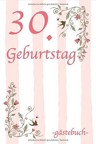 30. Geburtstag Gästebuch: Für Frau und Mann Geschenk 30er Geburtstag Gästebuch zum Glückwünsche...