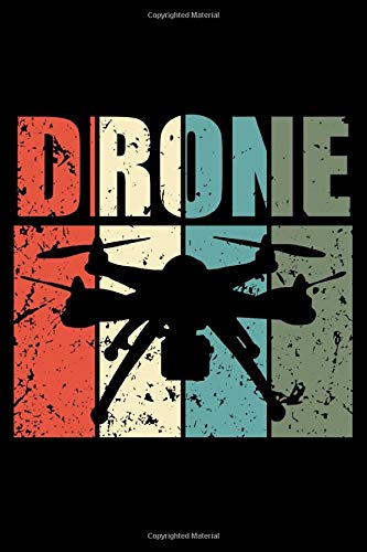 Drone: Notebook Journal Or Diary | 6x9 | 120 Blank Pages | Drone Racing & Drones Quadcopter Lovers Gift