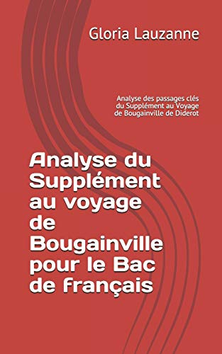 Analyse du Supplément au voyage de Bougainville pour le Bac de français: Analyse des passages clés du Supplément au Voyage de Bougainville de Diderot