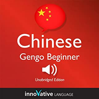 Learn Chinese: Gengo Beginner Chinese, Lessons 1-30     Beginner Chinese #1              Autor:                                                                                                                                 Innovative Language Learning                               Sprecher:                                                                                                                                 ChineseClass101.com                      Spieldauer: 6 Std. und 51 Min.     Noch nicht bewertet     Gesamt 0,0