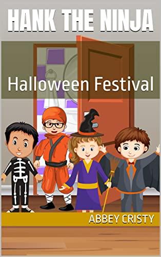 Hank the Ninja: Halloween Festival (English Edition)