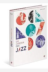 Chronik des Jazz Hardcover