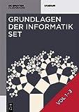 Heinz-Peter Gumm; Manfred Sommer: Grundlagen der Informatik: [Set Grundlagen der Informatik, Vol 1-3] (De Gruyter Studium) - Heinz-Peter Gumm