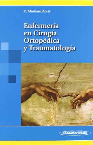 ENFERMERIA EN CIRUGIA ORTOPEDICA Y TRAUMATOLOGIA