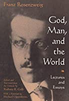 God, Man, and the World: Lectures and Essays (Library of Jewish Philosophy)