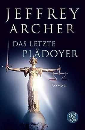 Das letzte Pl?doyer by Jeffrey Archer(2013-02-01)