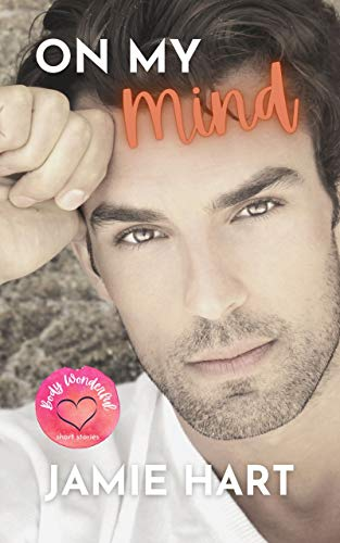 On My Mind (Body Wonderful: Short Story Romances) (English Edition)