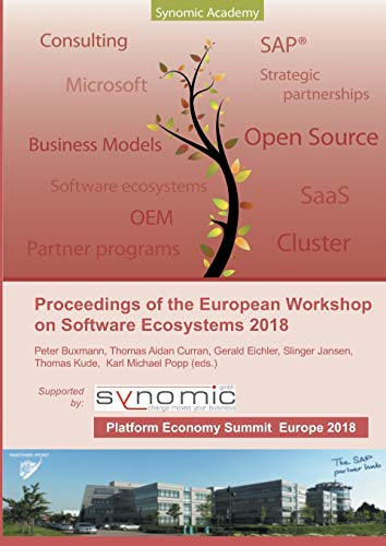 Proceedings of the European Workshop on Software Ecosystems 2018: held as part of the First European Platform Economy Summit