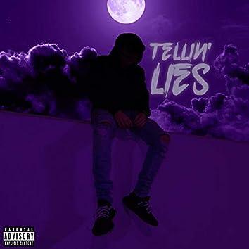 Tellin' Lies