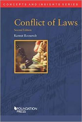 Compare Textbook Prices for Conflict of Laws, 2d Concepts and Insights 2 Edition ISBN 9781609304652 by Roosevelt, Kermit