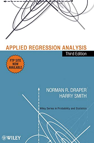 Compare Textbook Prices for Applied Regression Analysis Wiley Series in Probability and Statistics Third Edition ISBN 9780471170822 by Draper, Norman R.,Smith, Harry