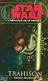 L'héritage De La Force Tome 1 - Trahison