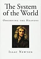 The System of the World (Isaac Newton)