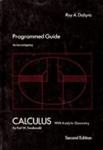 Programmed guide to accompany Calculus with analytic geometry by Earl W. Swokowski, second edition
