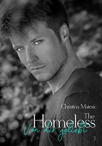 The Homeless: Von dir geliebt (Kyle & Zarah 3)