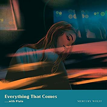 Everything That Comes with Pluto (feat. Kevin Kage)