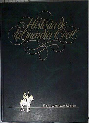 Historia de la Guardia Civil. (Tomo 6) Del Santuario de la Virgen de la Cabeza a la posguerra