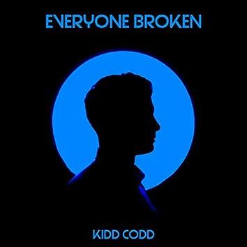 EveryOne Broken