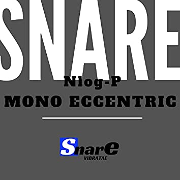 Mono Eccentric