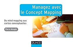 Managez avec le concept mapping : un ouvrage incontournable de Pierre Mongin, spécialiste français des cartes conceptuelles