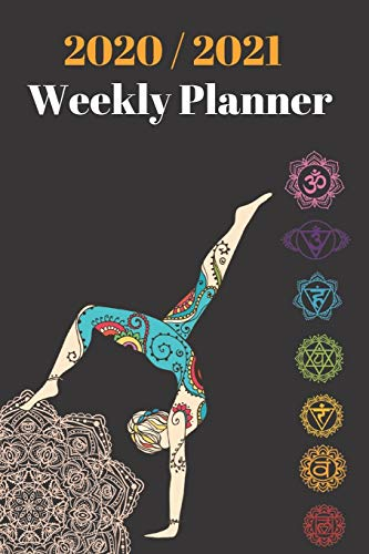 2020 & 2021 Weekly Planner | Yoga Notebook | Agenda for New Year Planning, To-Do Lists, Job Tasks, Appointment Book for Yogi: 24 Month Calendar ... Chakras Women | Day Book for Monthly Planning