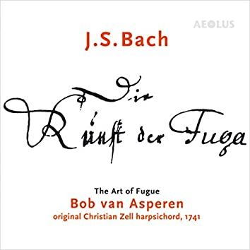 Johann Sebastian Bach: Die Kunst der Fuga - The Art of Fugue