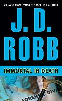 Mass Market Paperback Immortal in Death (In Death, Book 3) Book