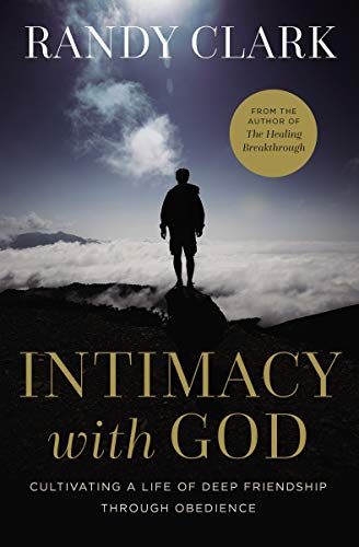 Intimacy with God: Cultivating a Life of Deep Friendship Through Obedience (English Edition)