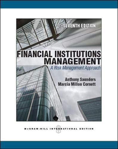 Financial Institutions Management: a Risk Management Approach (7th ed)