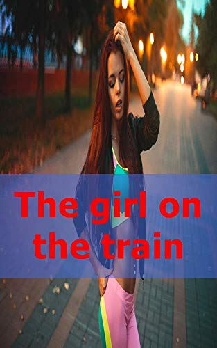 The girl on the train (Catalan Edition)