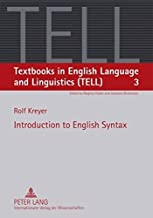 Introduction to English Syntax (Textbooks in English Language and Linguistics (TELL), Band 3)