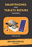 Smartphones and Tablets Repairs: Money Making Venture Skill: 2