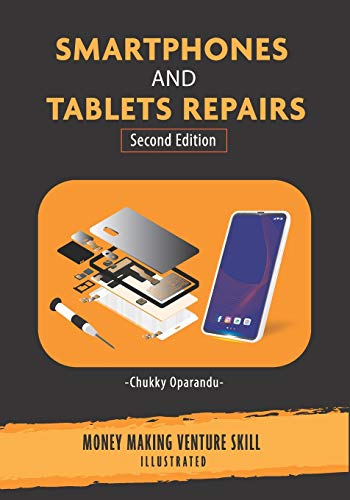 Smartphones and Tablets Repairs: Money Making Venture Skill