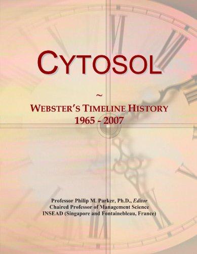 Cytosol: Webster's Timeline History, 1965 - 2007