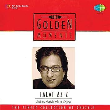 The Golden Moments - Talat Aziz