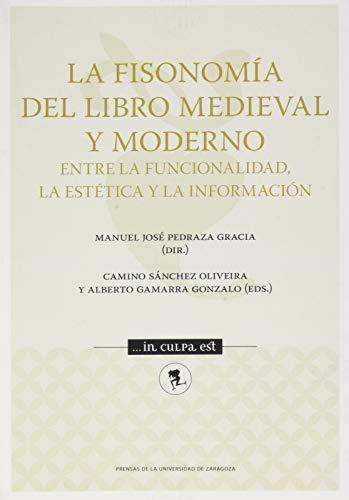La fisonomía del libro medieval y moderno: entre la funcionalidad, la estética y la información: 8 (...in culpa est)