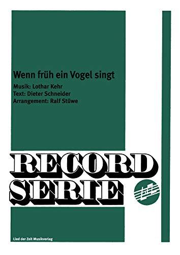 Wenn Früh ein Vogel singt (German Edition)