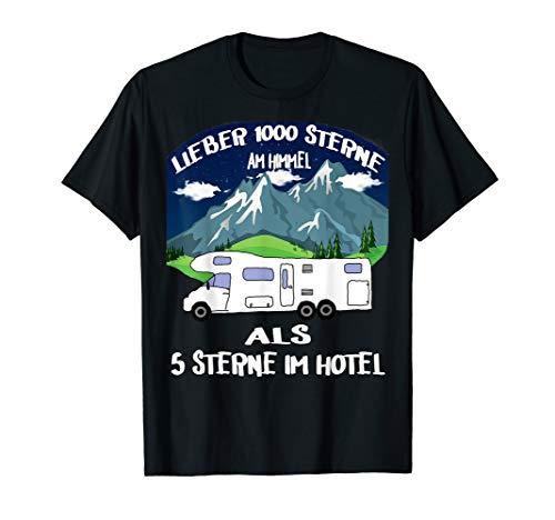 Lieber 1000 Sterne Am Himmel 5 Hotel Womo Reisemobil Camper T-Shirt