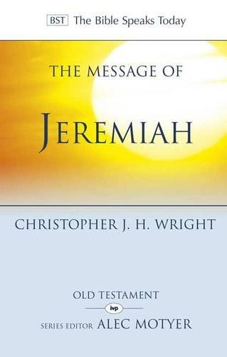 Image of Message of Jeremiah: Grace in the End (The Bible Speaks Today)